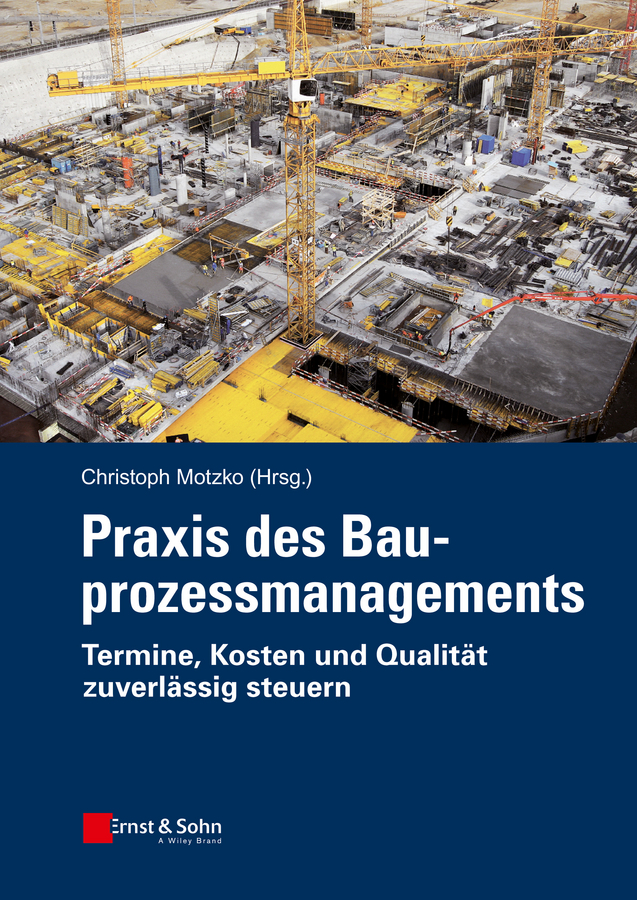 Christoph Motzko Praxis des Bauprozessmanagements. Termine, Kosten und Qualität zuverlässig steuern ISBN: 9783433603000 critical analysis of adoption of improved fisheries technologies