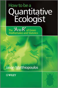 Jason  Matthiopoulos - How to be a Quantitative Ecologist. The 'A to R' of Green Mathematics and Statistics