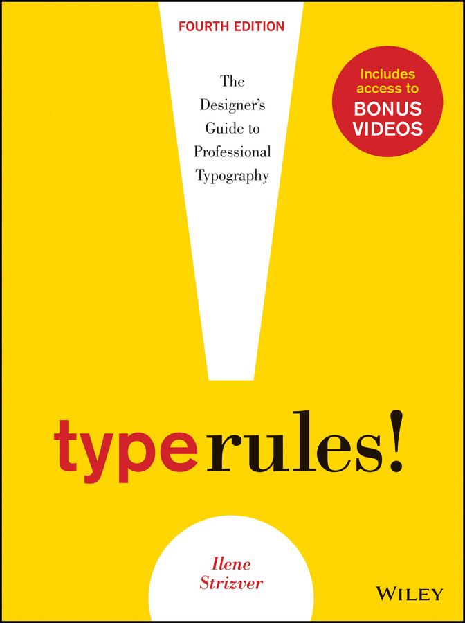 Ilene Strizver Type Rules. The Designer's Guide to Professional Typography how to use type