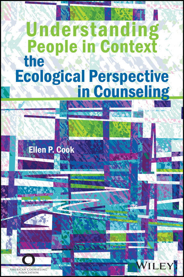 Ellen Cook P. Understanding People in Context. The Ecological Perspective in Counseling riup and papd in haor basin bangladesh perspective