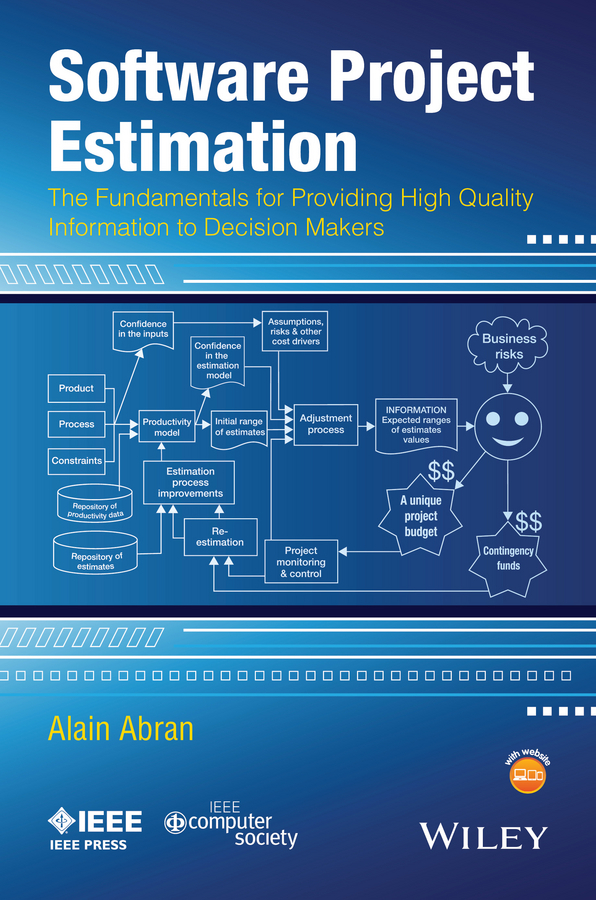 Alain Abran Software Project Estimation. The Fundamentals for Providing High Quality Information to Decision Makers fundamentals of physics extended 9th edition international student version with wileyplus set