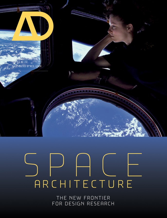 Neil Leach Space Architecture. The New Frontier for Design Research toys in space