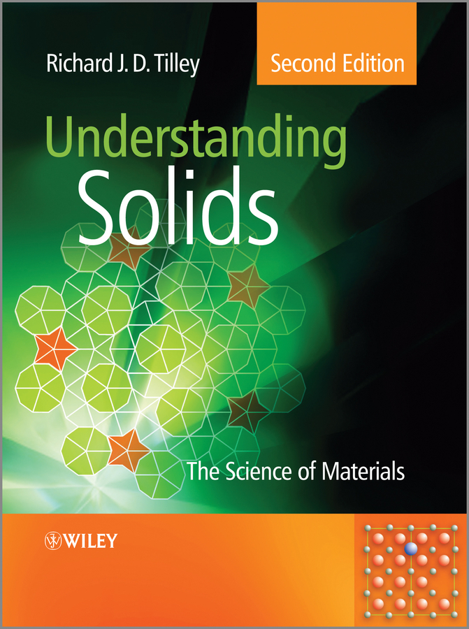 Richard J. D. Tilley Understanding Solids. The Science of Materials the influence of science and technology on modern english poetry