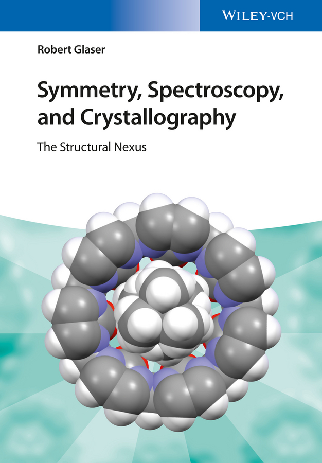Robert  Glaser Symmetry, Spectroscopy, and Crystallography. The Structural Nexus robert henry j molecular markers in plants