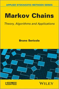 Bruno  Sericola - Markov Chains. Theory and Applications