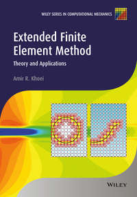 Amir Khoei R. - Extended Finite Element Method. Theory and Applications