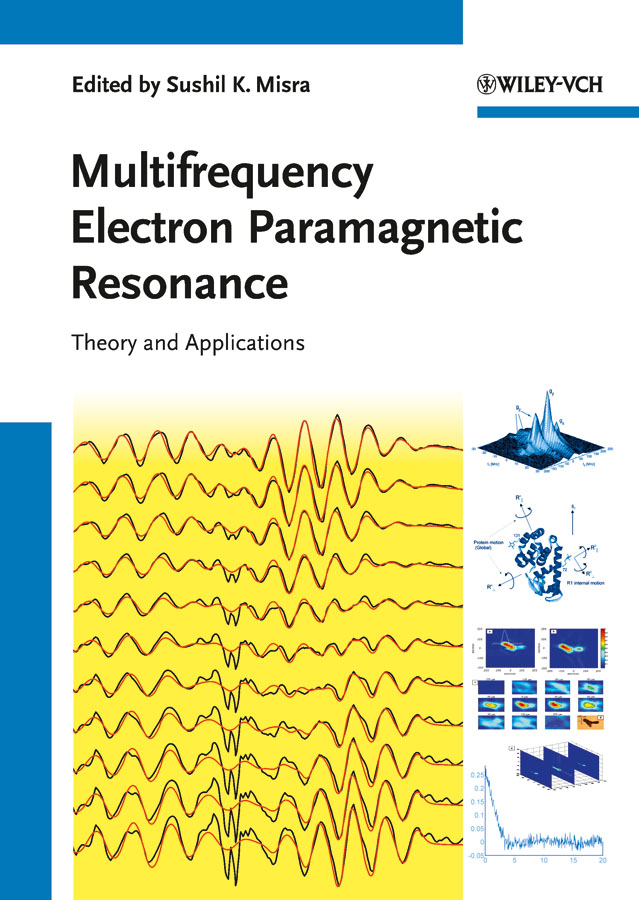 Sushil Misra K. Multifrequency Electron Paramagnetic Resonance. Theory and Applications sushil khetan k endocrine disruptors in the environment isbn 9781118891032