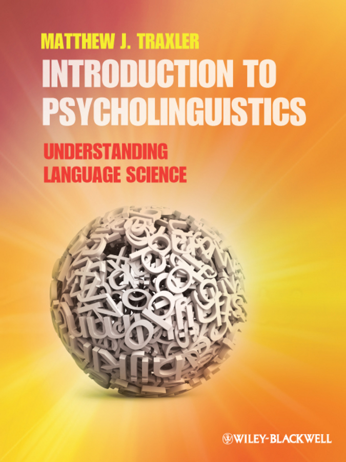 Matthew Traxler J. Introduction to Psycholinguistics. Understanding Language Science ISBN: 9781444344325 introduction and review of antitubercular agents