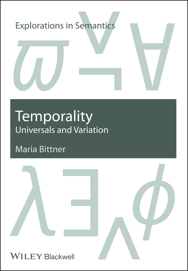 Maria  Bittner Temporality. Universals and Variation a crosslinguistic study among different types of bilinguals