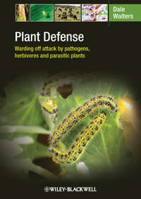 Dale  Walters - Plant Defense. Warding off attack by pathogens, herbivores and parasitic plants