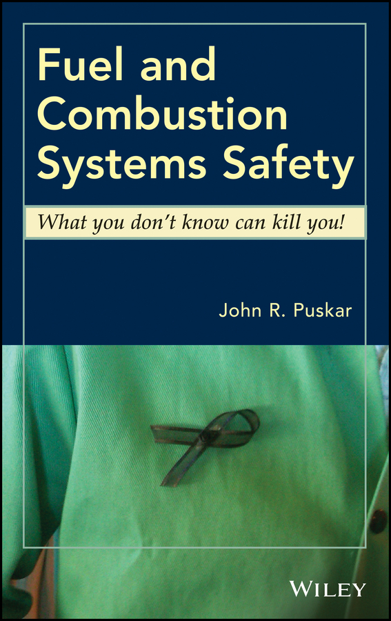 John Puskar R. Fuel and Combustion Systems Safety. What you don't know can kill you! fuel gas pump