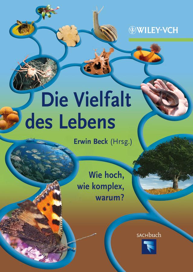 Erwin Beck Die Vielfalt des Lebens. Wie hoch, wie komplex, warum? ISBN: 9783527665556 ботинки der spur der spur de034amwiz42