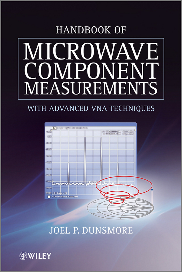 Joel Dunsmore P. Handbook of Microwave Component Measurements. with Advanced VNA Techniques 6pcs telescopic gauge set micrometer measurement bore engineers kits 8 150mm y103