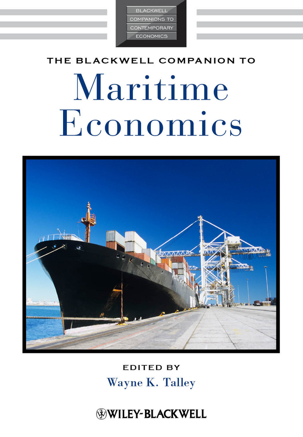 Wayne Talley K. The Blackwell Companion to Maritime Economics