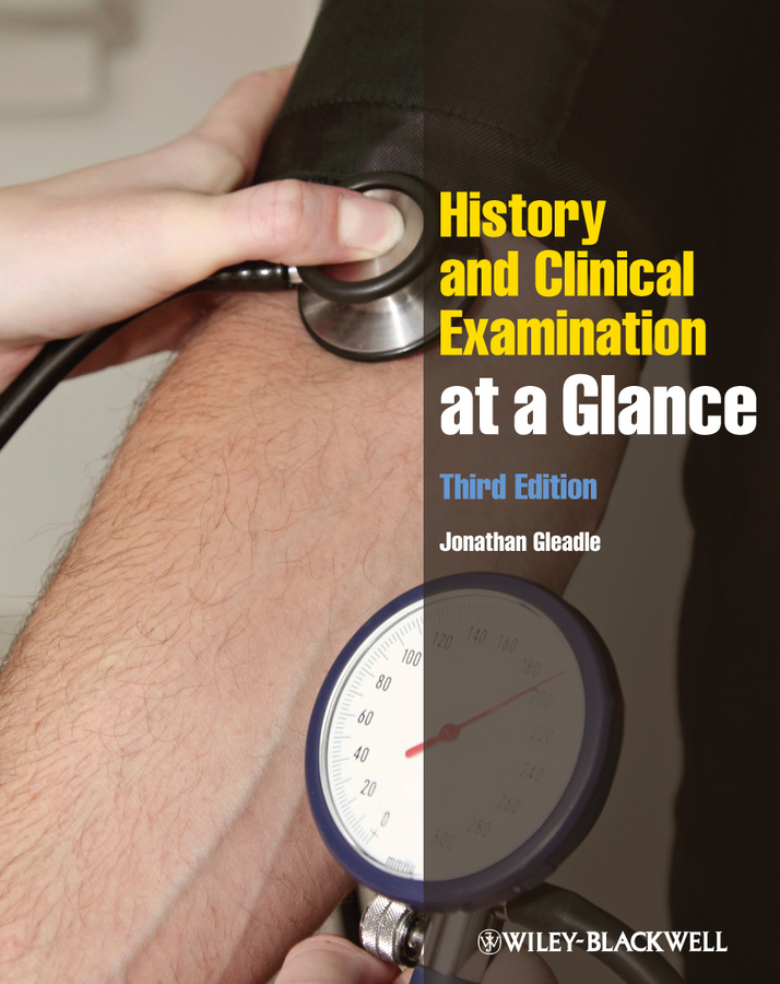Jonathan Gleadle History and Clinical Examination at a Glance the moskin radiation dosimeter at clinical kilovoltage x ray energies