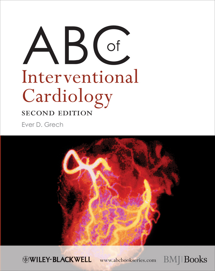 Ever Grech D. ABC of Interventional Cardiology nasim akhtar abc of arterial and venous disease