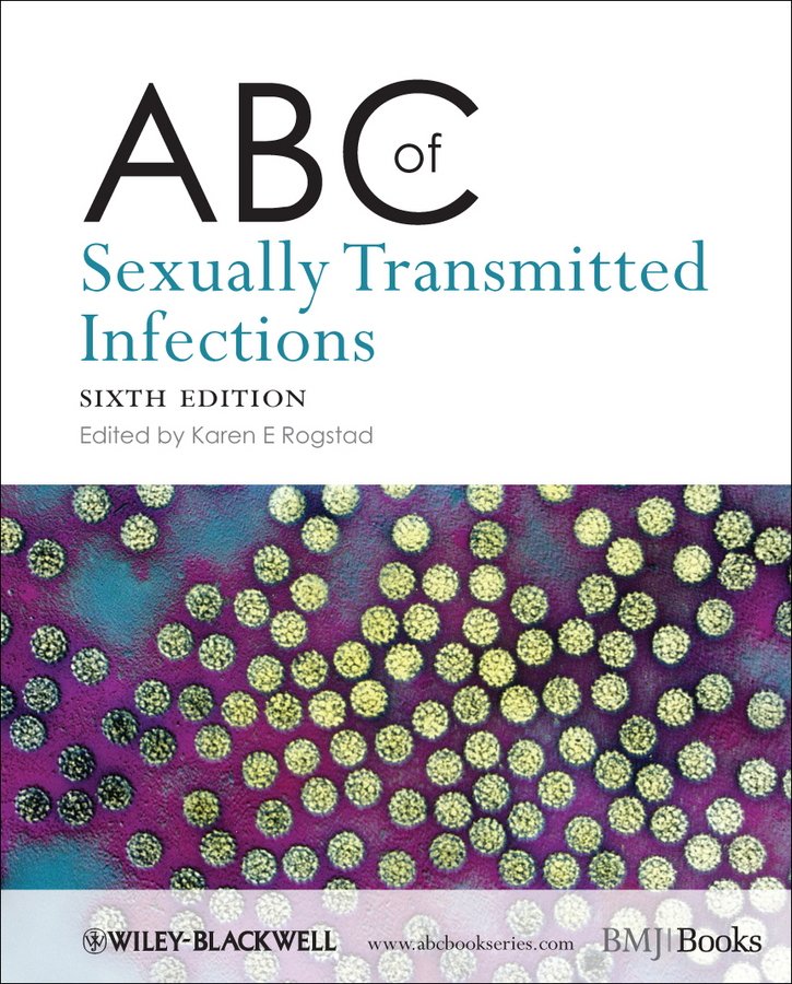 Karen Rogstad E. ABC of Sexually Transmitted Infections karen cvitkovich leading across new borders
