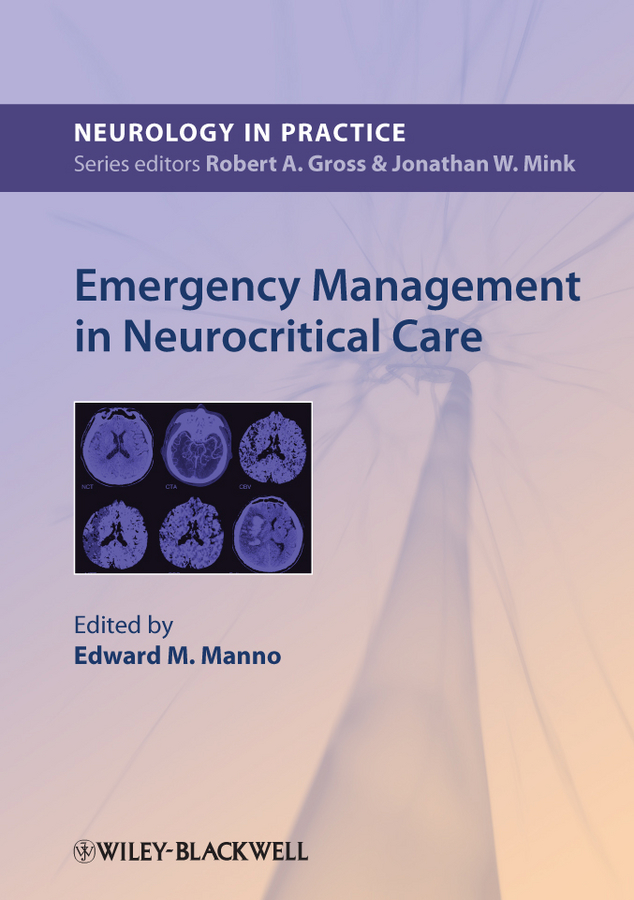 Edward Manno Emergency Management in Neurocritical Care constraint induced movement therapy in acute stroke patients