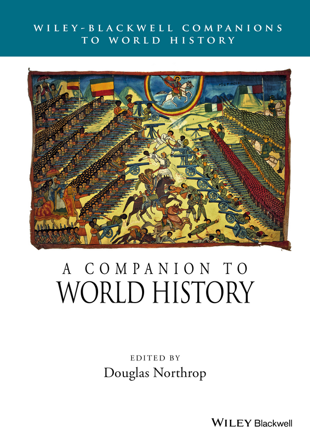 Douglas Northrop A Companion to World History cuhaj g standart catalog of world paper money specialized issues isbn 9781440238833