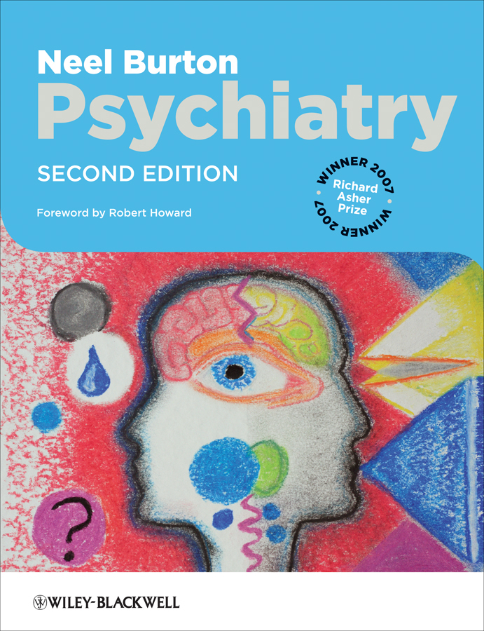 Neel  Burton Psychiatry phillip r slavney psychotherapy – an introduction for psychiatry residents and other mental health trainees
