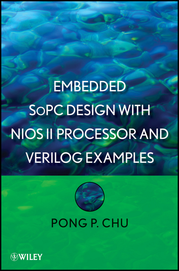 Pong Chu P. Embedded SoPC Design with Nios II Processor and Verilog Examples factory direct supply of stars hotel concealed embedded wall type cold and hot water shower function single copper body