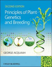George  Acquaah - Principles of Plant Genetics and Breeding