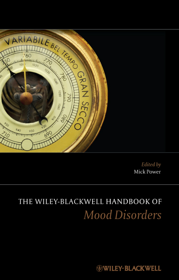 Mick  Power The Wiley-Blackwell Handbook of Mood Disorders network code of practice developments