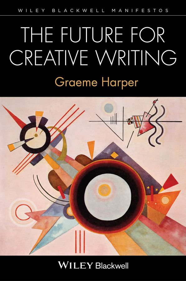 Graeme Harper The Future for Creative Writing