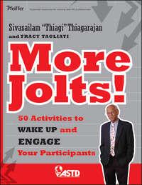 Sivasailam  Thiagarajan - More Jolts! Activities to Wake up and Engage Your Participants