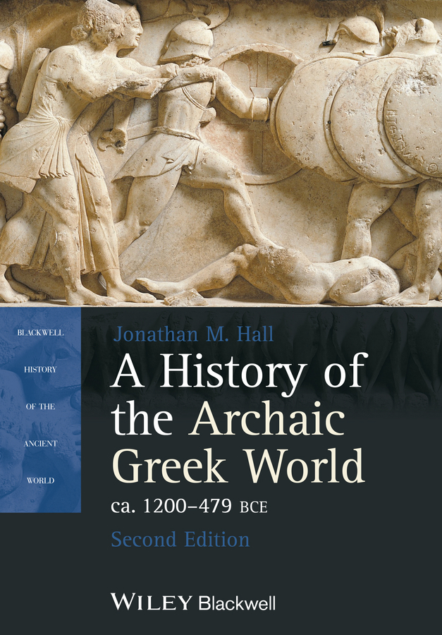 где купить Jonathan Hall M. A History of the Archaic Greek World, ca. 1200-479 BCE по лучшей цене