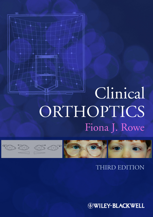 Fiona Rowe J.. Clinical Orthoptics
