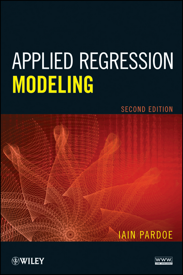 "Iain Pardoe Applied Regression Modeling applied multivariate statistical analysis and re 普通高等教育""十二五""规划教材"