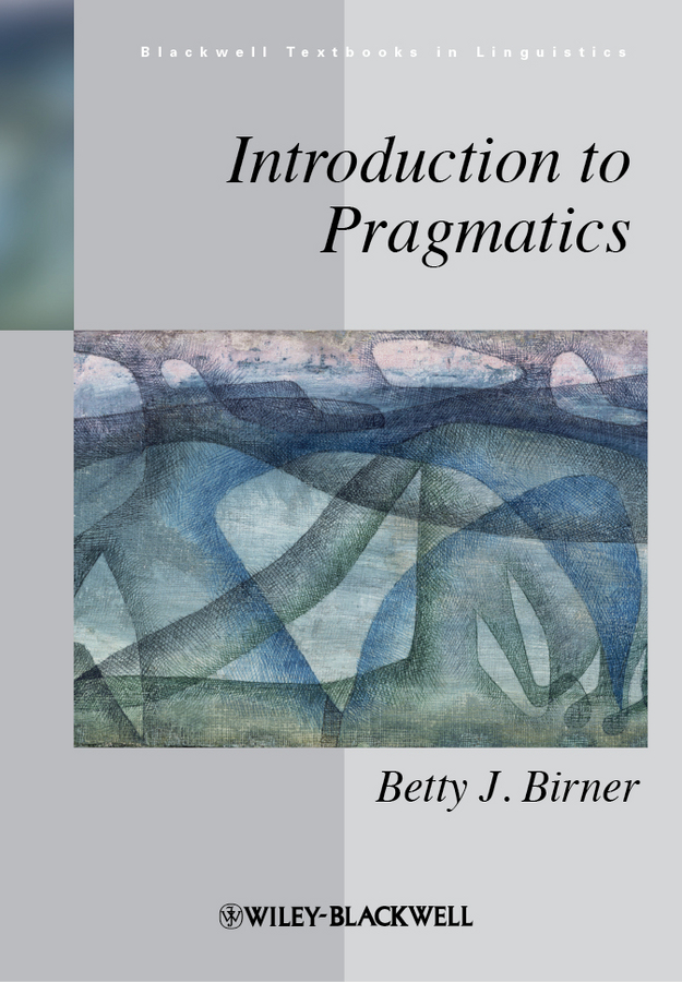 Betty Birner J. Introduction to Pragmatics an introduction to pharmacovigilance