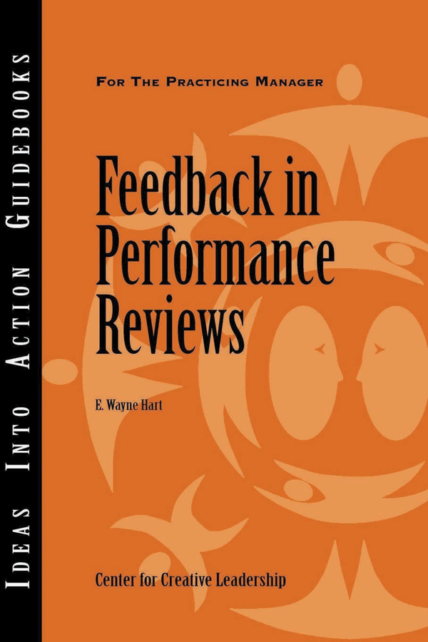 E. Hart Wayne. Feedback in Performance Reviews