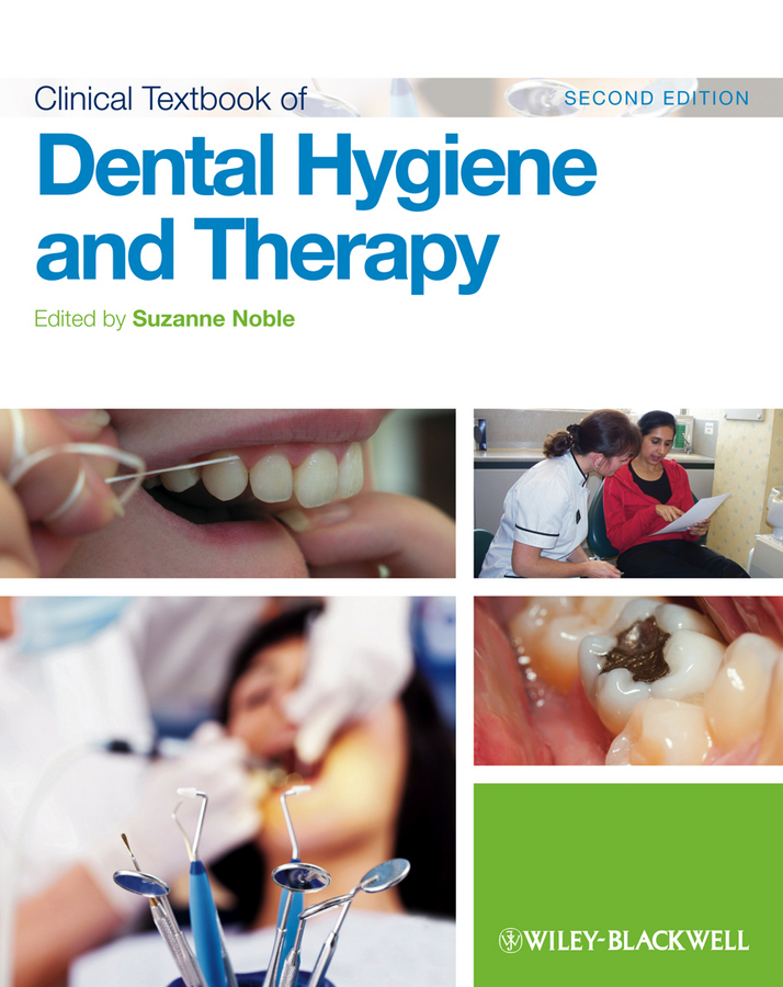 Suzanne  Noble Clinical Textbook of Dental Hygiene and Therapy купить