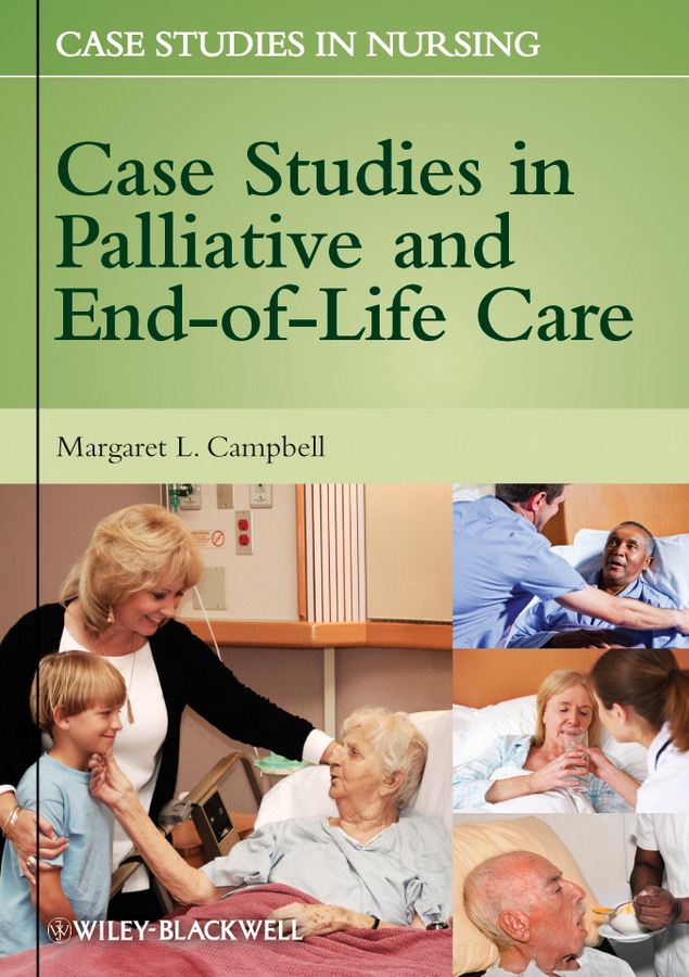 Фото - Margaret Campbell L. Case Studies in Palliative and End-of-Life Care agent based snort in distributed environment