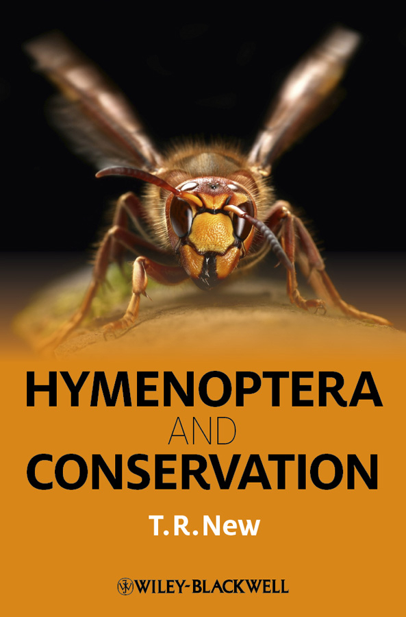 T. New R. Hymenoptera and Conservation