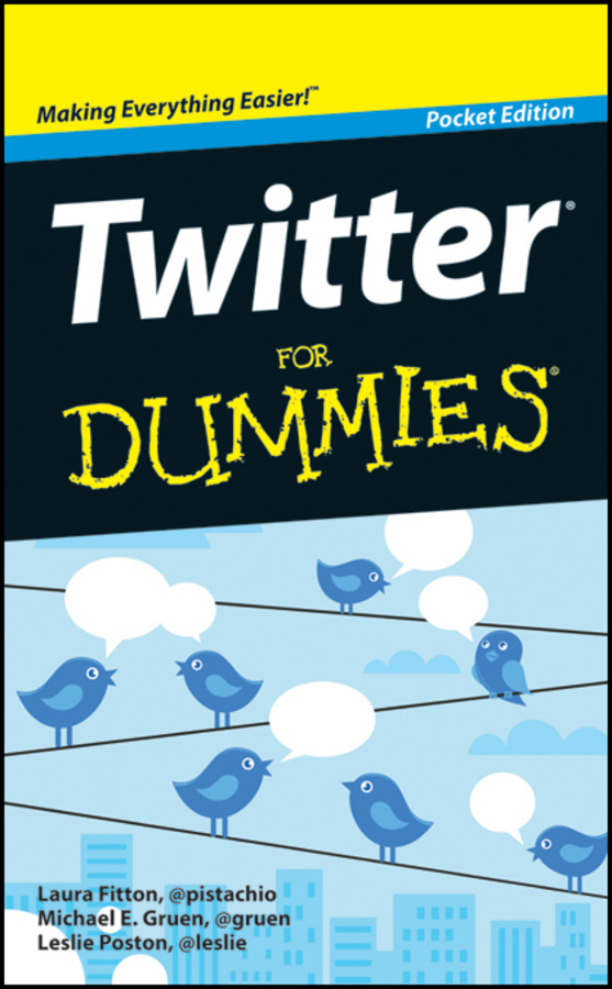 Laura Fitton Twitter For Dummies laura fitton twitter for dummies
