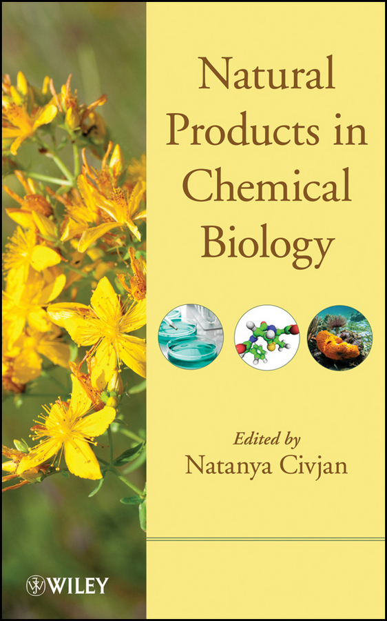 Natanya Civjan Natural Products in Chemical Biology ISBN: 9781118391822 the natural wedding