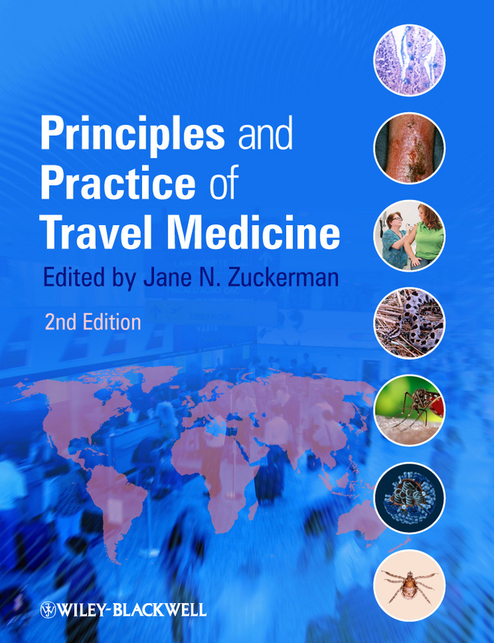 Jane Zuckerman N. Principles and Practice of Travel Medicine ISBN: 9781118392089 principles of evolutionary medicine