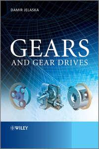 Damir Jelaska T. - Gears and Gear Drives
