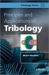 Bharat  Bhushan - Principles and Applications of Tribology