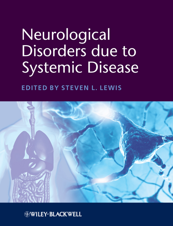 Steven Lewis L. Neurological Disorders due to Systemic Disease systemic shifts in sociology