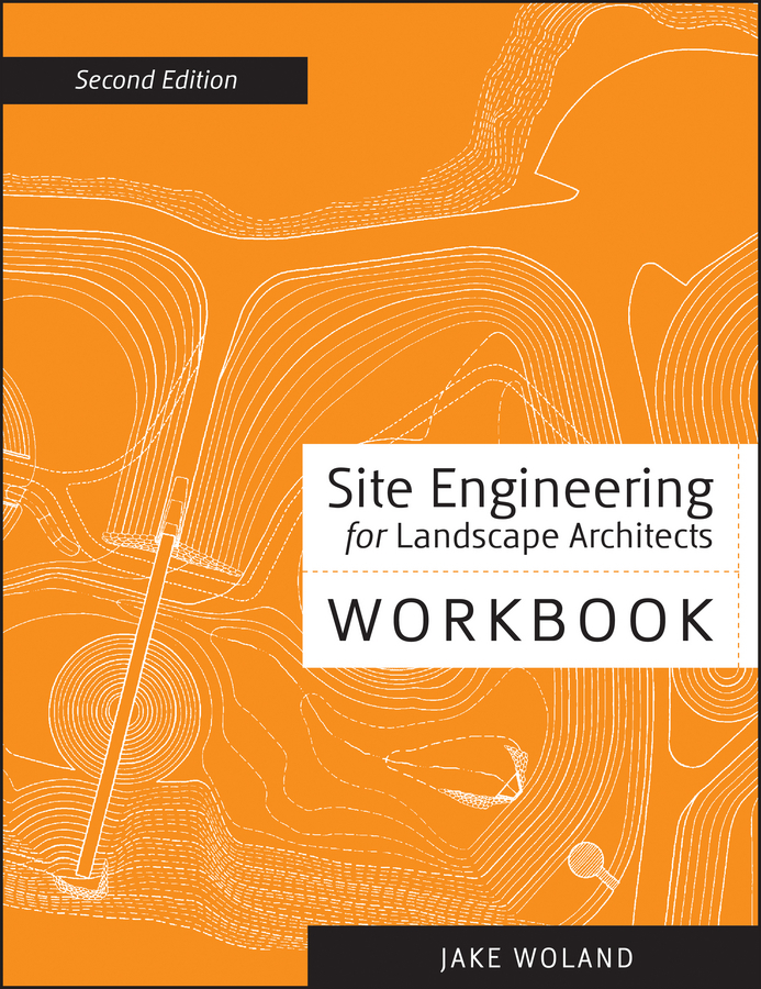 Jake  Woland. Site Engineering Workbook