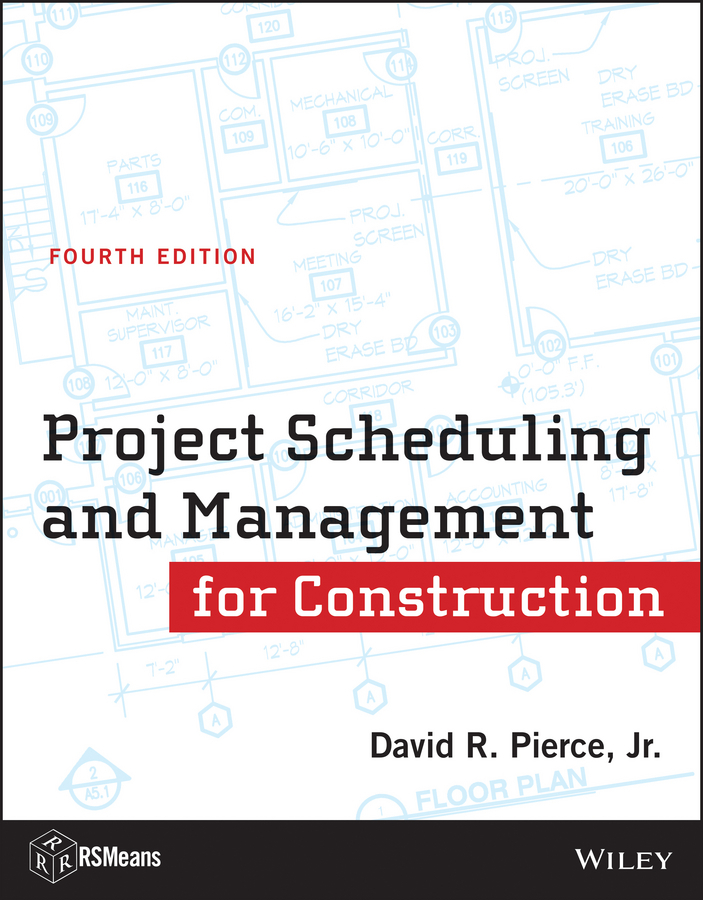David R. Pierce, Jr. Project Scheduling and Management for Construction ISBN: 9781118420560 automation in construction management
