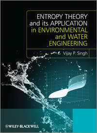 Vijay Singh P. - Entropy Theory and its Application in Environmental and Water Engineering