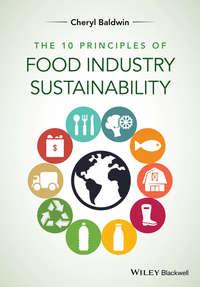 Cheryl Baldwin J. - The 10 Principles of Food Industry Sustainability