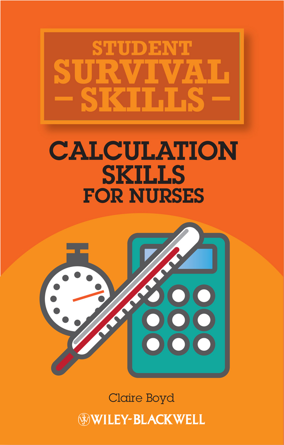 Claire Boyd Calculation Skills for Nurses claire boyd study skills for nurses