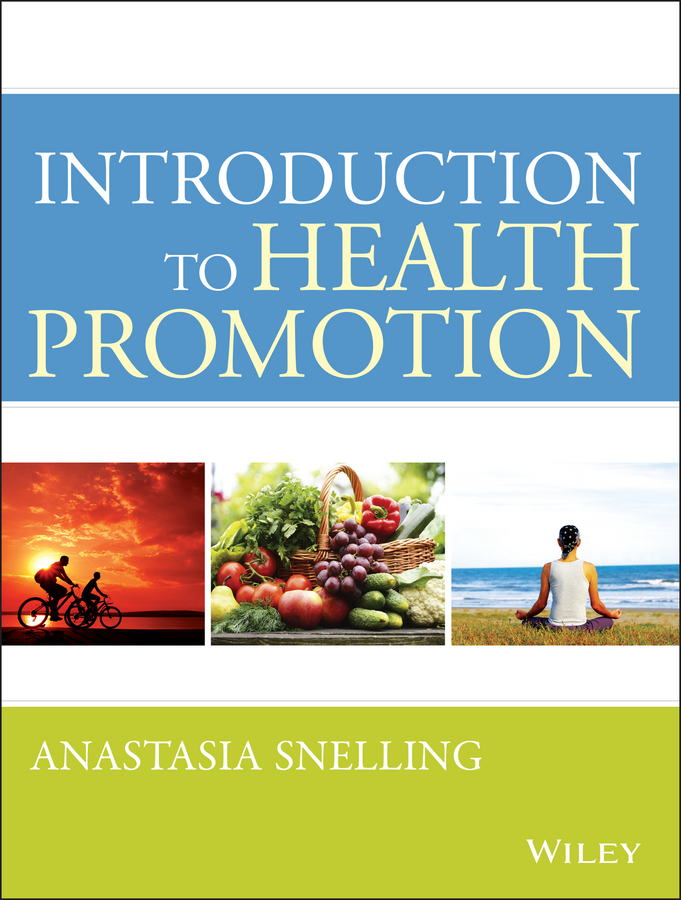 Anastasia Snelling M. Introduction to Health Promotion recruitment and promotion