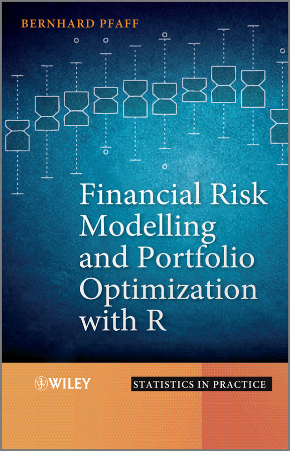 Bernhard  Pfaff Financial Risk Modelling and Portfolio Optimization with R evaluation of aqueous solubility of hydroxamic acids by pls modelling